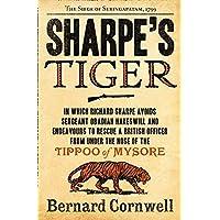 Sharpe's Tiger: The Siege of Seringapatam, 1799: Book 1