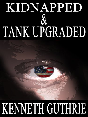 Kidnapped and Tank Upgraded (Tank Series Two Story Pack)