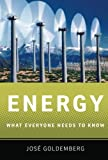 Energy: What Everyone Needs to Know®