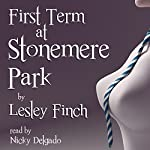 First Term at Stonemere Park | Lesley Finch