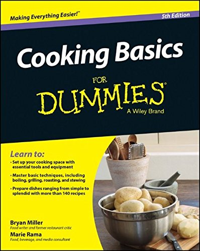 Cooking Basics For Dummies by Marie Rama, Bryan Miller