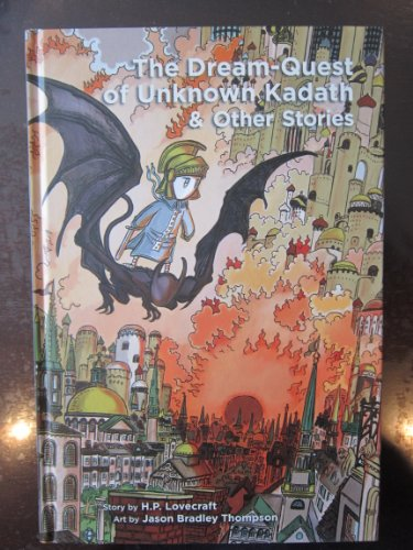 The Dream-Quest of Unknown Kadath and Other Stories