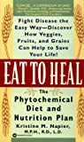 img - for Eat to Heal: The Phytochemical Diet and Nutrition Plan book / textbook / text book