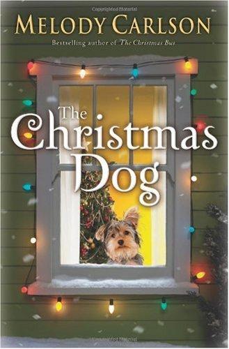 Christmas Dog Melody Carlson