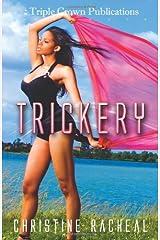 Trickery: (Triple Crown Publications Presents) Paperback