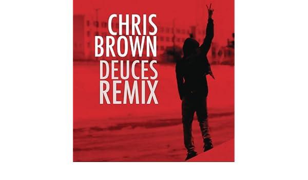 Deuces Chris Brown Remix