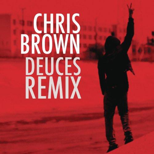 Deuces Remix (F/Drake, T.I., K...