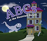 ABCs at the Haunted House (ABC Adventures)