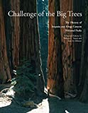 Search : Challenge of the Big Trees: The Updated History of Sequoia and Kings Canyon National Parks