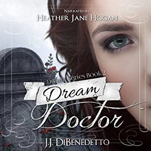 Dream Doctor Audiobook