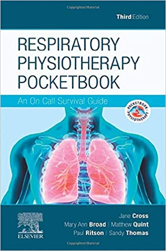Respiratory Physiotherapy Pocketbook: An On Call Survival Guide (Physiotherapy Pocketbooks), 3rd Edition - Original PDF