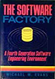 The Software Support Environment : Maintenance Data Control Software Tools and Interfacing the Development Environment, Evans, Michael W., 0471011924