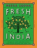 [(Fresh India : 130 Quick, Easy and Delicious Vegetarian Recipes for Every Day)] [Author: Meera Sodha] published on (July, 2016)