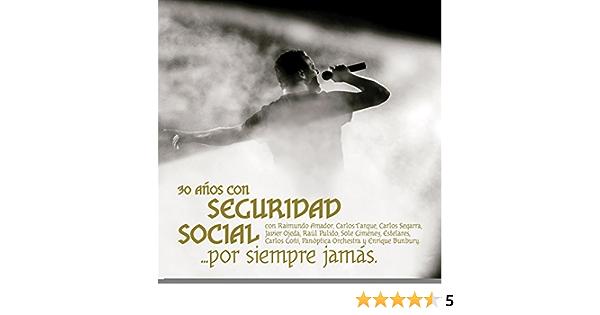 Por Siempre Jamás de Seguridad Social en Amazon Music - Amazon.es