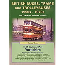 British Buses, Trams and Trolleybuses 1950s-1970s: South, West and North Yorkshire V. 5