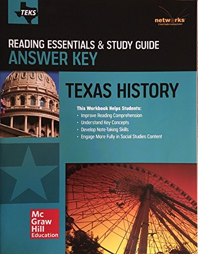 TEKS Texas History - Reading Essentials & Study Guide - Answer Key