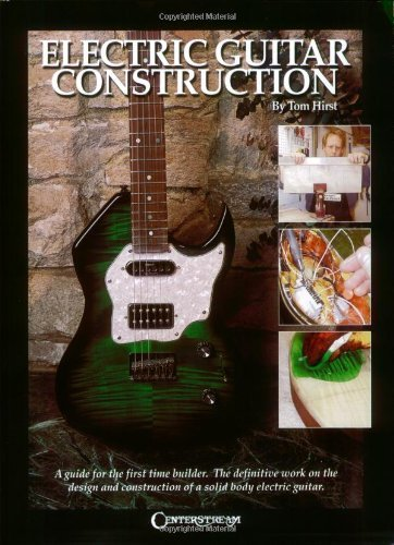 Electric Guitar Construction: A Guide for the First-Time Builder [Paperback] [2002] (Author) Tom - Electric 2002 Guitar