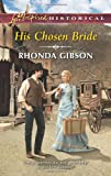 His Chosen Bride, Rhonda Gibson, 0373282648