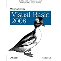 Programming Visual Basic 2008: Building .NET 3.5 Applications with Microsoft's RAD Tool for Business