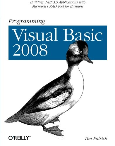 Programming Visual Basic 2008: Build .NET 3.5 Applications with Microsoft's RAD Tool for Business