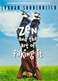 img - for Zen and the Art of Faking It book / textbook / text book