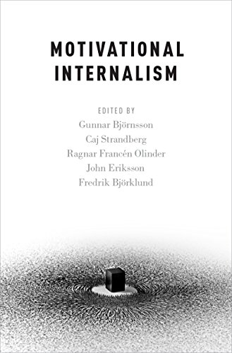 Download Motivational Internalism (Oxford Moral Theory) Pdf