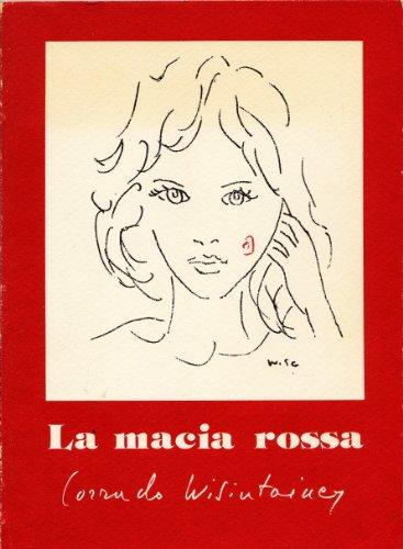 LA MACIA ROSSA (Italian Edition)