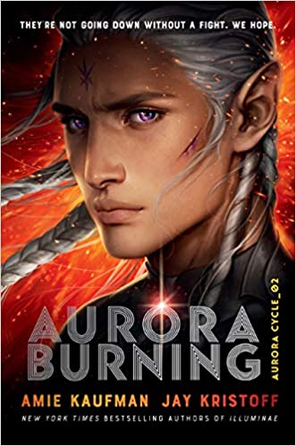 Image result for Aurora Burning by Jay Kristoff and Amie Kaufman""