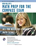 COMPASS Exam - Bob Miller's Math Prep