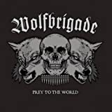 Wolfbrigade - Prey to the World (Clear Vinyl LP)