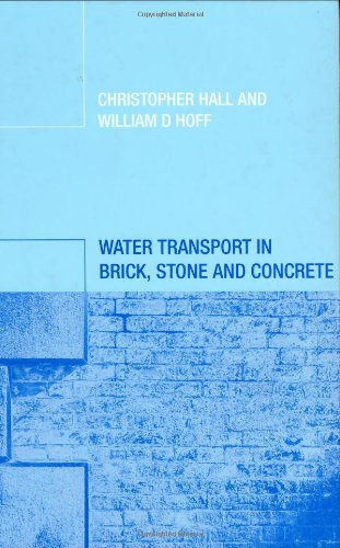 Water Transport in Brick, Stone and Concrete by Brand: CRC Press