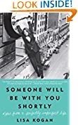 #10: Someone Will Be with You Shortly: Notes from a Perfectly Imperfect Life