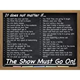 """Educational Theatre Drama Class Poster """"The Show Must Go On!"""" Theater"""