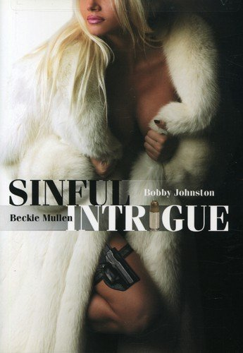 Sinful Intrigue Cal Bartlett Griffin Drew Chona Jason Bobby Johnston