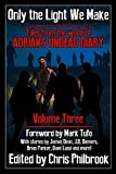 Only the Light We Make (Tales from the world of Adrian's Undead Diary Book 3)