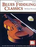 Blues Fiddling Classics, Craig Duncan, 0786618558