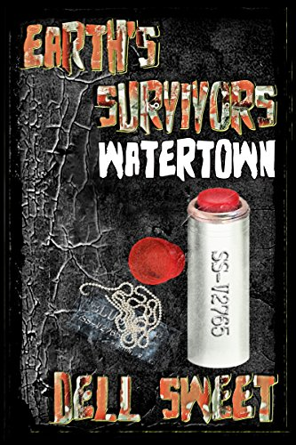 Earth's Survivors: Watertown