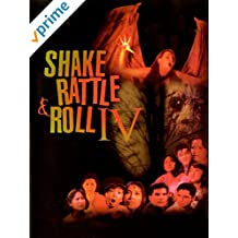 Shake Rattle & Roll IV