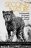 Second Nature: Enviromental Enrichment for Captive Animals