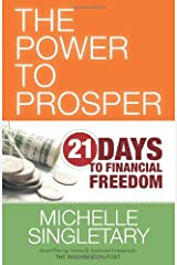 The Power to Prosper: 21 Days to Financial Freedom Paperback