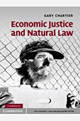 Economic Justice and Natural Law Kindle Edition