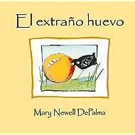 El extrano huevo (Spanish Edition)