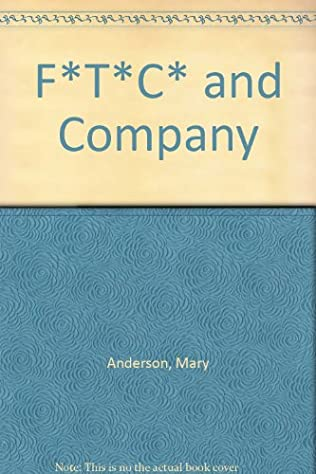 book cover of F*T*C  and Company