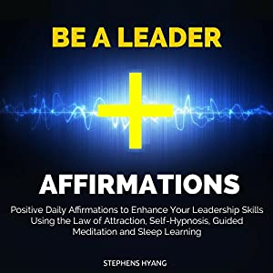 Be a Leader Affirmations Speech