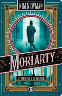 Moriarty : Le chien des d'Urberville par Newman