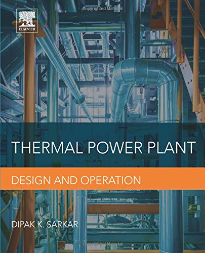 Thermal Power Plant: Design and Operation