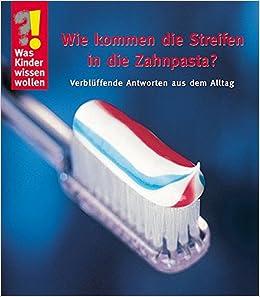 wie kommen die streifen in die zahnpasta