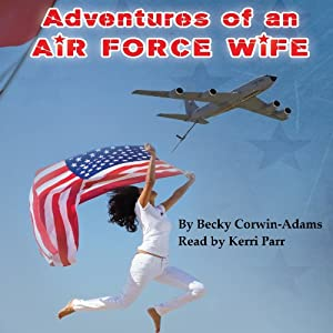 Adventures of an Air Force Wife Audiobook
