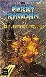 Perry Rhodan, tome 231 : Les Ruses des Karduuhls par Scheer