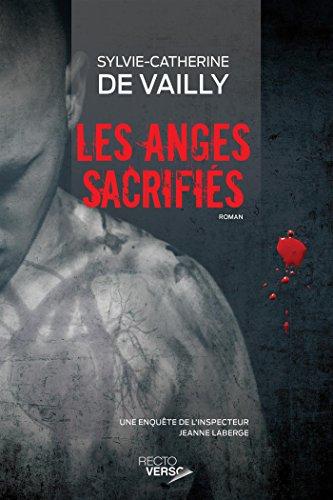 Les Anges Sacrifiés (2016) - De Vailly Sylvie-Catherine